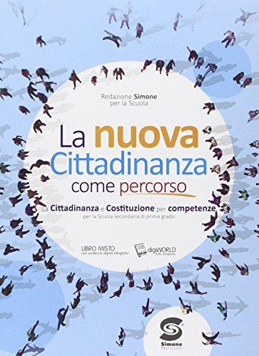 La cittadinanza come percorso. Con e-book. Con espansione online. Per la Scuola media - Amazon Libri