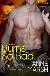 Burns So Bad (Smoke Jumpers) (Volume 3) by Anne Marsh (2013-12-20)