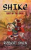Shike: Book 2: Last of the Zinja