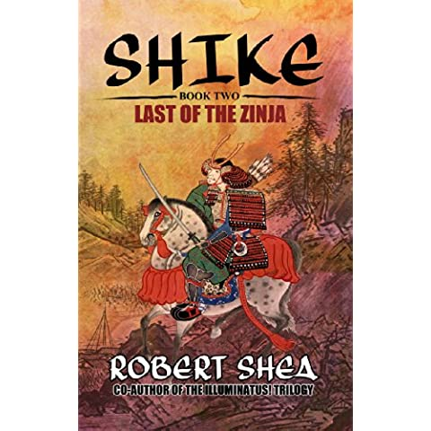 Shike: Last of the Zinja (English Edition)