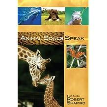 Animal Souls Speak : Explorer Race 13
