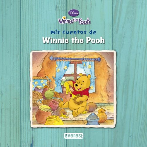 Mis cuentos de Winnie the Pooh. Tomo 1