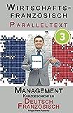 Wirtschaftsfranzösisch 3 - Paralleltext - Management: Kurzgeschichten (Spanisch - Deutsch) (Wirtschaftsfranzösisch Lernen)