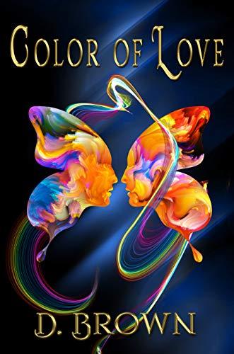 Color of Love (English Edition) eBook: D. Brown: Amazon.es: Tienda ...