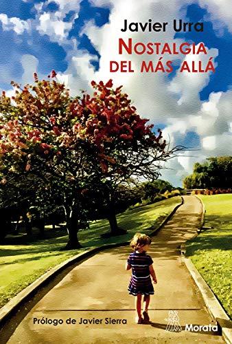 Nostalgia del más allá eBook: Urra, Javier, Sierra, Javier: Amazon ...