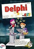 Delphi für Kids (mitp für Kids) von Schumann. Hans-Georg (2009) Broschiert