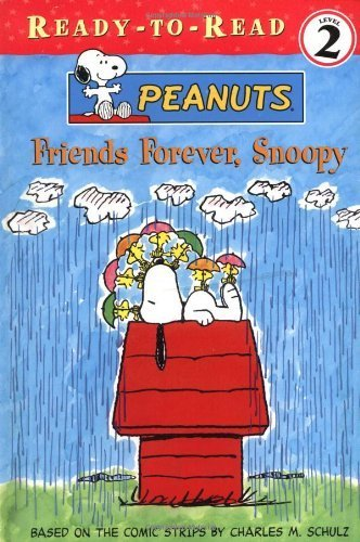 Friends Forever, Snoopy by Schulz, Charles M. (2001) Paperback