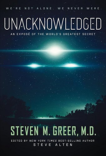 unacknowledged-an-expose-of-the-worlds-greatest-secret