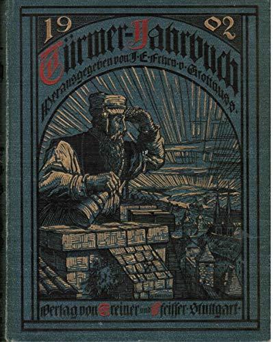 Türmer-Jahrbuch 1902,Zum Sehen geboren- Zum Schauen bestellt