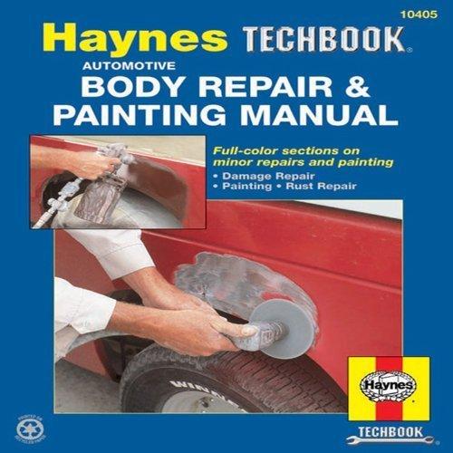 The Haynes Automotive Body Repair & Painting Manual 1st by Haynes, John (1989) Paperback