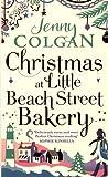 Christmas at Little Beach Street Bakery: The best feel good festive read this Christmas