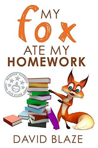 My Fox Ate My Homework: Volume 1 por David Blaze