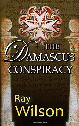 The Damascus Conspiracy (Kris Marriott, Band 1)