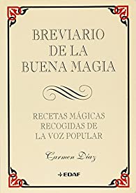 Breviario de la buena magia par Carmen Diaz
