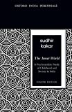 #10: The Inner World: A Psychoanalytic Study of Childhood and Society in India (Oxford India Perennials)