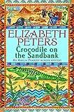 Crocodile on the Sandbank (An Amelia Peabody Murder Mystery) by Elizabeth Peters (2006-11-07)