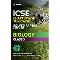 ICSE Chapterwise Topicwise Solved Papers Biology Class 10th
