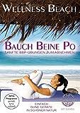 Wellness Beach: Bauch Beine Po - Sanfte BBP-Übungen zum Abnehmen