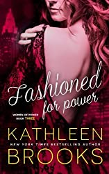 Fashioned for Power: Women of Power #3 (Volume 3) by Kathleen Brooks (2015-01-19)