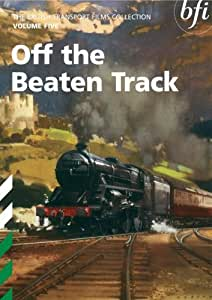 British Transport Films Collection - Vol. 5: Off The Beaten Track [DVD]