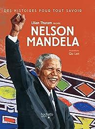 Des histoires pour tout savoir : Nelson Mandela par Lilian Thuram