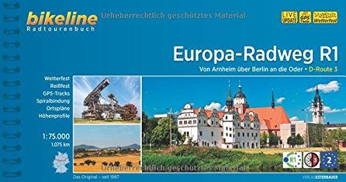 Preisvergleich Produktbild bikeline Radtourenbuch: Europa-Radweg R1: Von Arnheim über Berlin nach Küstrin an der Oder, wetterfest/reißfest