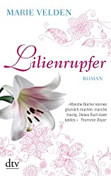 Lilienrupfer: Roman