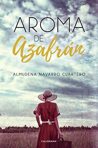 Aroma de Azafrán eBook: Navarro Cuartero, Almudena: Amazon.es ...