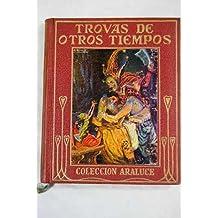 Trovas de otros tiempos: leyendas españolas