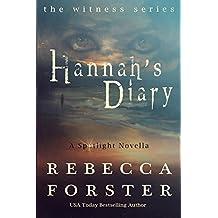 Hannah's Diary: A Spotlight Novella (The Witness Series)
