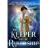 The Keeper and the Rulership (The End in the Beginning Book 2)