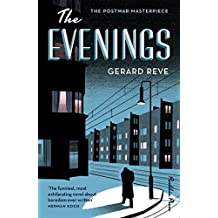 The Evenings: A Winter's Tale (The postwar masterpiece)