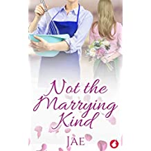 Not the Marrying Kind (Fair Oaks Book 2) (English Edition)