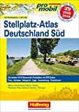 Deutschland Süd Stellplatz-Atlas 2018/2019: Mit Strassenkarte 1:800 000. Die besten 2010 Reisemobil-Stellplätze mit GPS-Daten, Foto, Adresse, ... Ausstattung, Freizeitwert (Hallwag Promobil) -