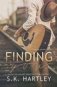 Finding You (The Finding Series Book 1) by [Hartley, S.K.]