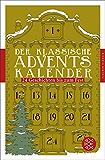 Der klassische Adventskalender: 24 Geschichten bis zum Fest (Fischer Klassik Plus 948)