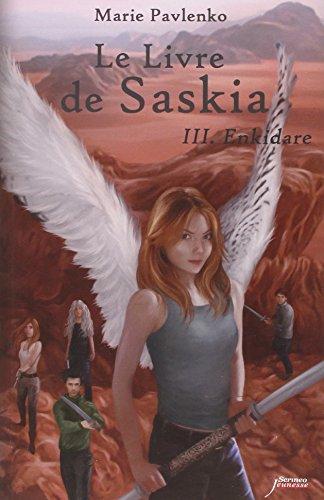 Pdf Le Livre De Saskia Tome 3 Enkidare Epub