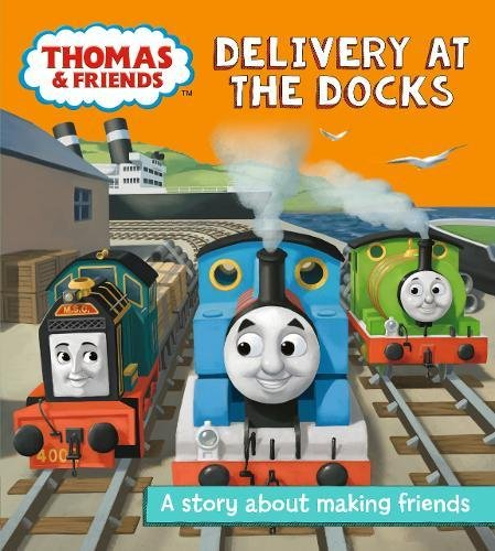 Thomas and Friends: Delivery at the Docks (Really Useful Stories) (Tie Dock)