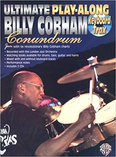 Ultimate Play-Along Billy Cobham Conundrum: Keyboard Trax +CD
