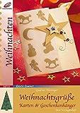 Weihnachtsgrüsse: Karten & Geschenkanhänger (Creativ Compact)