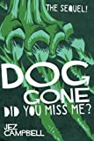 Dog Gone: Did you miss me?: Volume 2 (Dogstar)