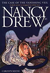 The Case of the Vanishing Veil (Nancy Drew Book 83)
