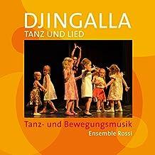 Djingalla | Tanz und Lied: Instrumentalmusik für jedes Alter
