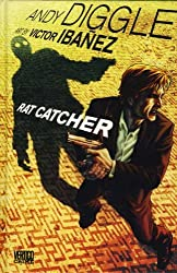 Rat Catcher by Andy Diggle (2011-03-25)