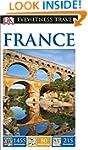 DK Eyewitness Travel Guide: France (E...