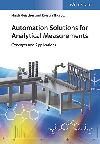 Automation Solutions for Analytical Measurements: Concepts and Applications (English Edition)