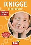 Knigge kinderleicht: Benimm für Kids - Karolin Küntzel