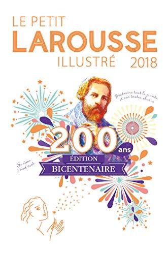 Le petit Larousse illustré : Edition Noël avec agenda bicentenaire offert