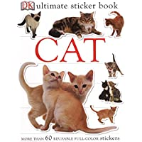 Ultimate Sticker Book: Cat: More Than 60 Reusable Stickers (DK Ultimate Sticker Books)