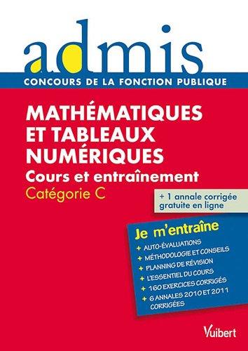 Mathématiques et tableaux numériques - Catégorie C - Admis - Je m'entraîne